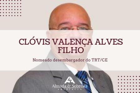 CLÓVIS VALENÇA FILHO ATUA HÁ MAIS DE 26 ANOS NA MAGISTRATURA TRABALHISTA