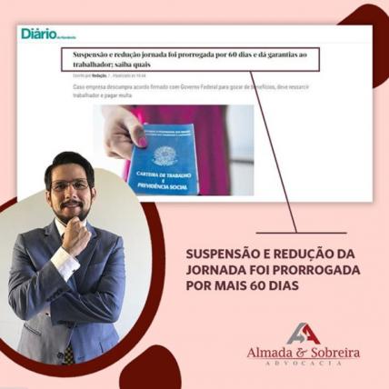 SUSPENSÃO E REDUÇÃO DE JORNADA FOI PRORROGADA POR 60 DIAS E DÁ GARANTIAS AO TRABALHADOR